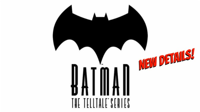 Telltale Games Shares First Details + Screenshots for their Batman Series!