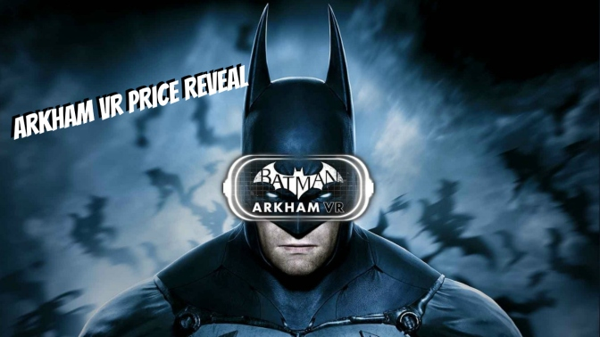 Batman: Arkham VR Official Price Found on Amazon!